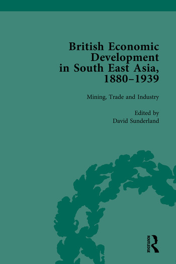British Economic Development in South East Asia, 1880–1939 book cover