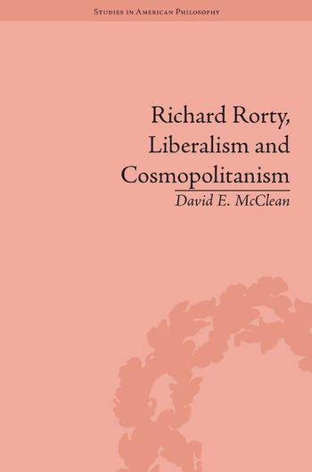 Richard Rorty, Liberalism and Cosmopolitanism book cover