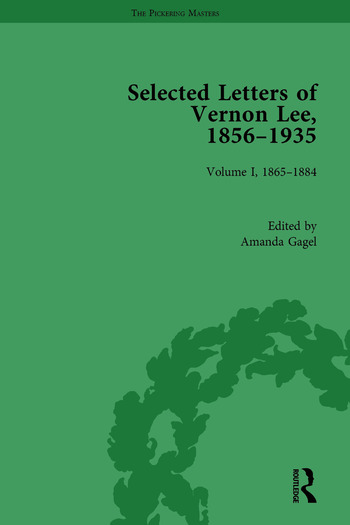 Selected Letters of Vernon Lee, 1856 - 1935 Volume I, 1865-1884 book cover