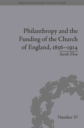 Philanthropy and the Funding of the Church of England, 1856–1914 book cover