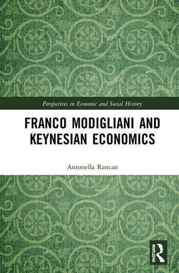 Franco Modigliani and Keynesian Economics Theory, Facts and Policy book cover