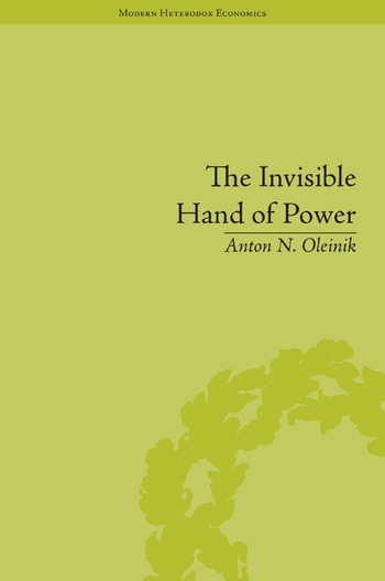 The Invisible Hand of Power An Economic Theory of Gate Keeping book cover