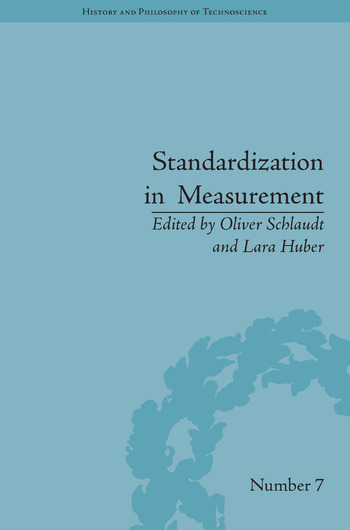 Standardization in Measurement Philosophical, Historical and Sociological Issues book cover