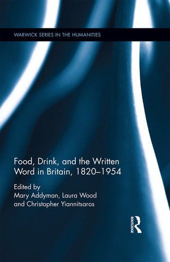 Food, Drink, and the Written Word in Britain, 1820-1945 book cover