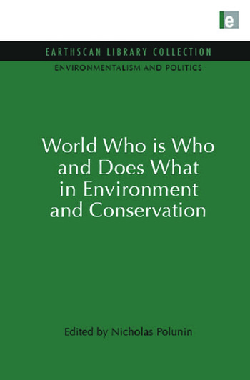 World Who Is Who and Does What in Environment and Conservation book cover