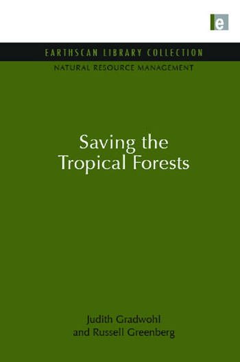 Saving the Tropical Forests book cover