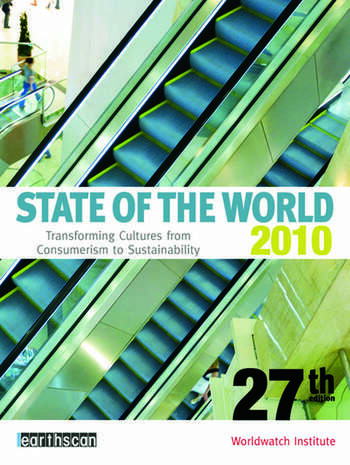 State of the World 2010 Transforming Cultures from Consumerism to Sustainability book cover
