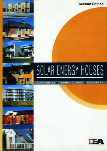 Solar Energy Houses Strategies, Technologies, Examples book cover