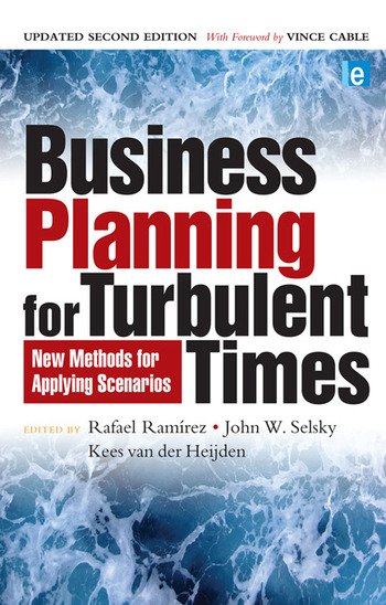 Business Planning for Turbulent Times New Methods for Applying Scenarios book cover