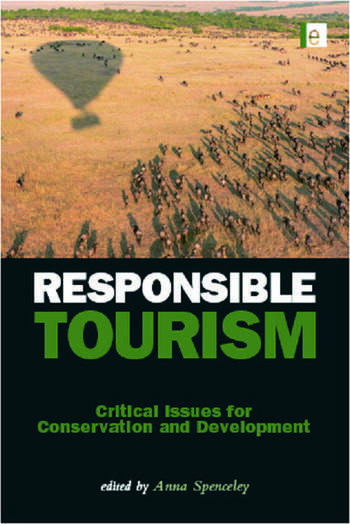 Responsible Tourism Critical Issues for Conservation and Development book cover