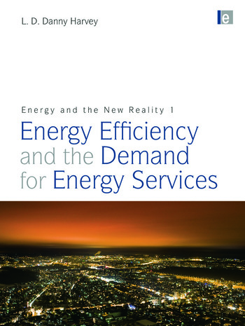 Energy and the New Reality 1 Energy Efficiency and the Demand for Energy Services book cover