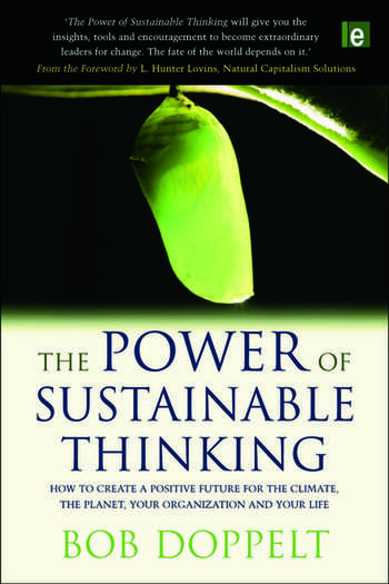 The Power of Sustainable Thinking How to Create a Positive Future for the Climate, the Planet, Your Organization and Your Life book cover