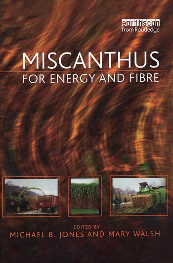 Miscanthus For Energy and Fibre book cover