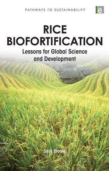 Rice Biofortification Lessons for Global Science and Development book cover