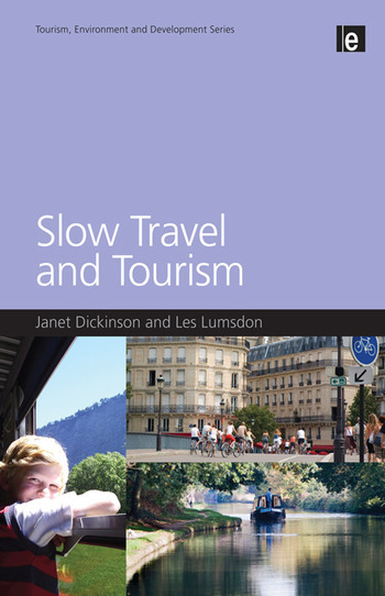 Slow Travel and Tourism book cover
