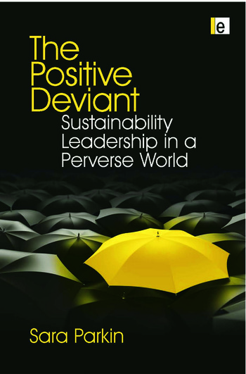 The Positive Deviant Sustainability Leadership in a Perverse World book cover