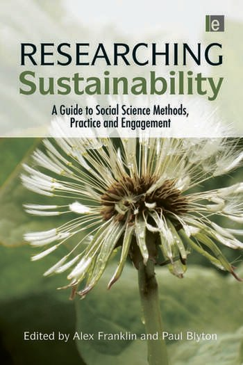 Researching Sustainability A Guide to Social Science Methods, Practice and Engagement book cover