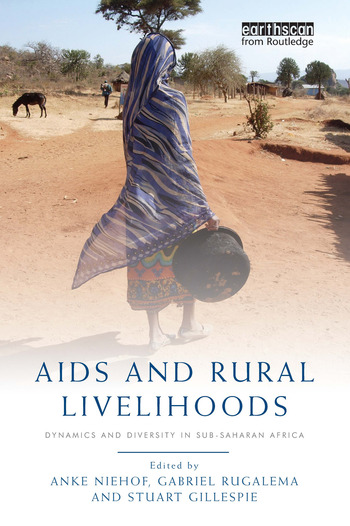 AIDS and Rural Livelihoods Dynamics and Diversity in sub-Saharan Africa book cover