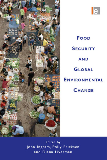Food Security and Global Environmental Change book cover