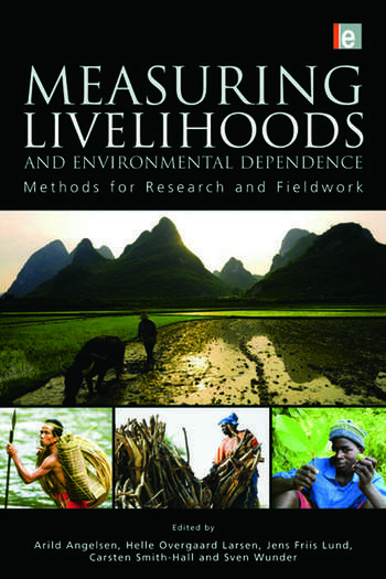 Measuring Livelihoods and Environmental Dependence Methods for Research and Fieldwork book cover