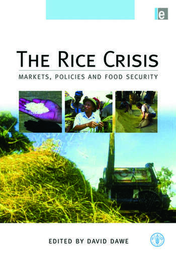 The Rice Crisis Markets, Policies and Food Security book cover