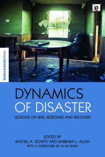 Dynamics of Disaster Lessons on Risk, Response and Recovery book cover