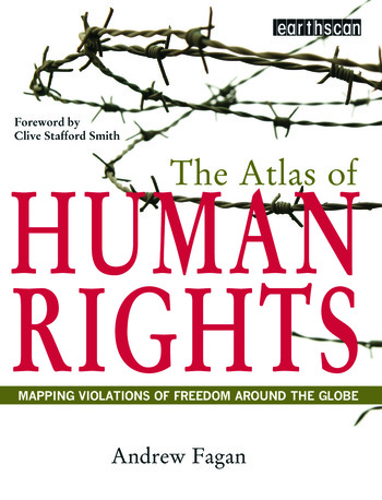 The Atlas of Human Rights Mapping Violations of Freedom Worldwide book cover
