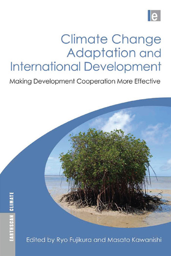 Climate Change Adaptation and International Development Making Development Cooperation More Effective book cover