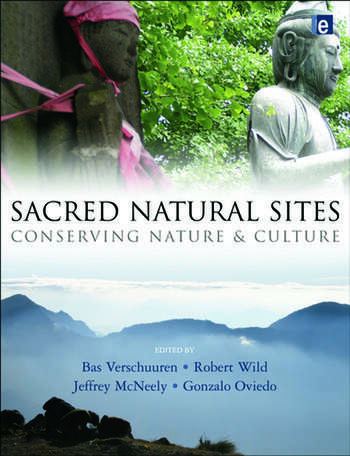 Sacred Natural Sites Conserving Nature and Culture book cover