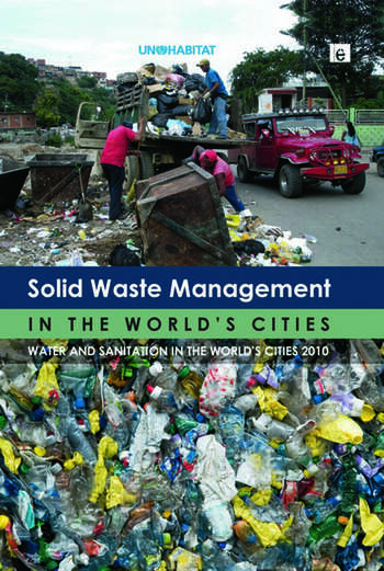 Solid Waste Management in the World's Cities Water and Sanitation in the World's Cities 2010 book cover
