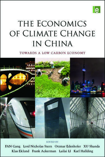 The Economics of Climate Change in China Towards a Low-Carbon Economy book cover