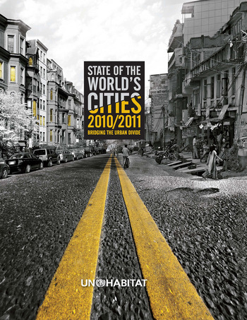 State of the World's Cities 2010/11 Cities for All: Bridging the Urban Divide book cover