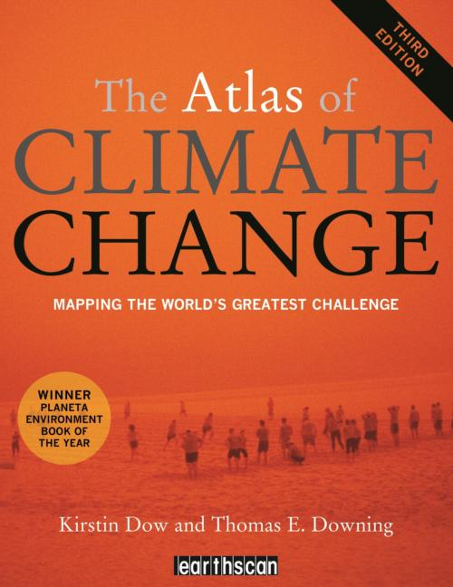 The Atlas of Climate Change Mapping the World's Greatest Challenge book cover