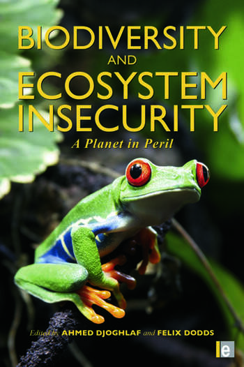 Biodiversity and Ecosystem Insecurity A Planet in Peril book cover