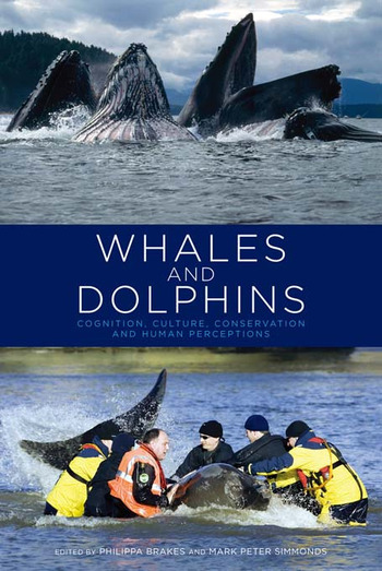 Whales and Dolphins Cognition, Culture, Conservation and Human Perceptions book cover
