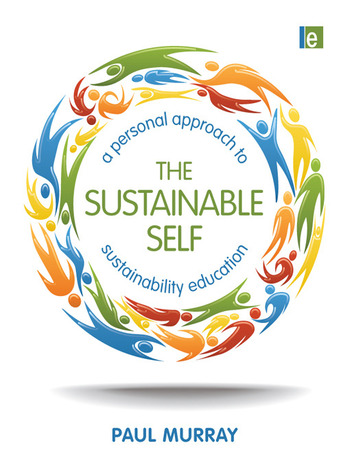 The Sustainable Self A Personal Approach to Sustainability Education book cover