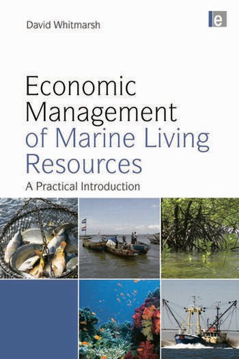 Economic Management of Marine Living Resources A Practical Introduction book cover