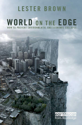 World on the Edge How to Prevent Environmental and Economic Collapse book cover