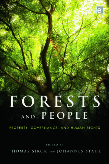 Forests and People Property, Governance, and Human Rights book cover