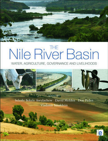 The Nile River Basin Water, Agriculture, Governance and Livelihoods book cover