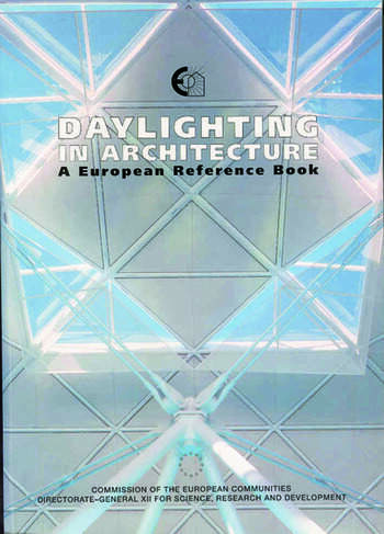 Daylighting in Architecture A European Reference Book book cover