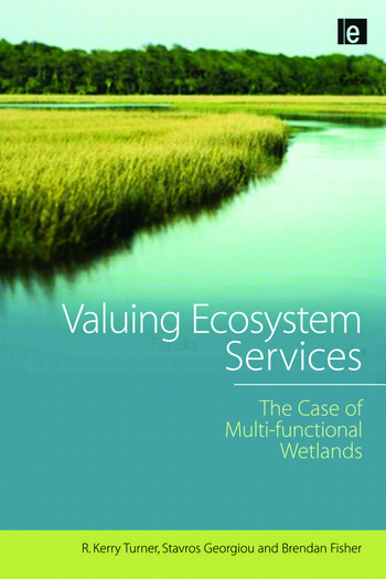 Valuing Ecosystem Services The Case of Multi-functional Wetlands book cover