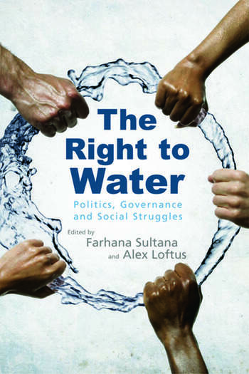 The Right to Water Politics, Governance and Social Struggles book cover