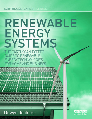 Renewable Energy Systems The Earthscan Expert Guide to Renewable Energy Technologies for Home and Business book cover
