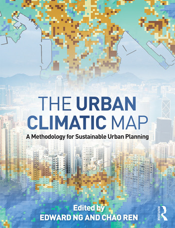 The Urban Climatic Map A Methodology for Sustainable Urban Planning book cover