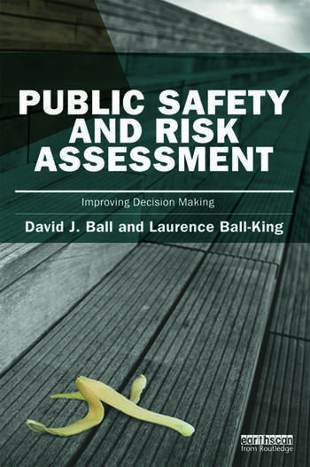 Public Safety and Risk Assessment Improving Decision Making book cover