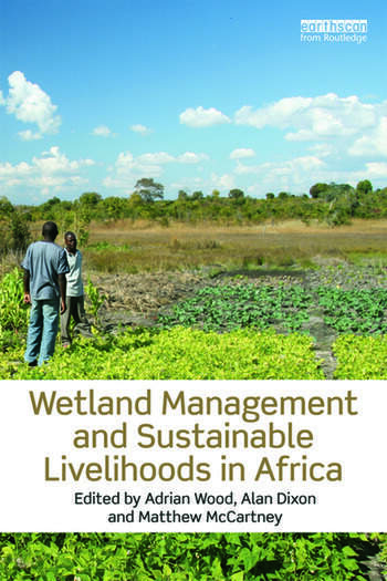 Wetland Management and Sustainable Livelihoods in Africa book cover