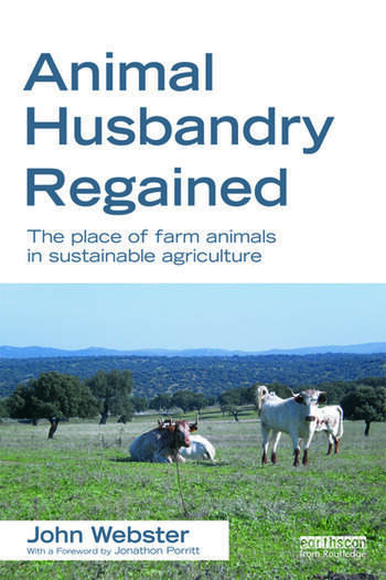 Animal Husbandry Regained The Place of Farm Animals in Sustainable Agriculture book cover