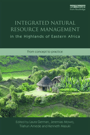 Integrated Natural Resource Management in the Highlands of Eastern Africa From Concept to Practice book cover