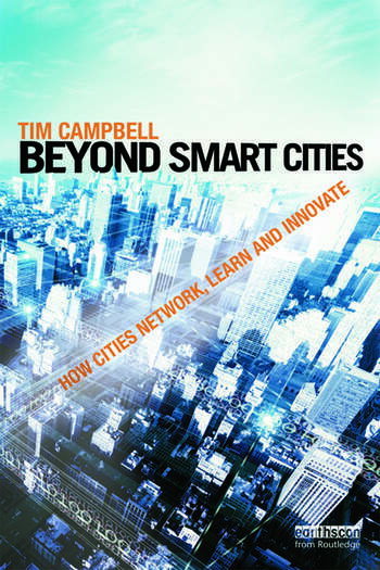 Beyond Smart Cities How Cities Network, Learn and Innovate book cover